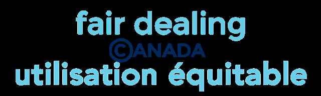 Fair Dealing Canada -- L'utilisation équitable au Canada